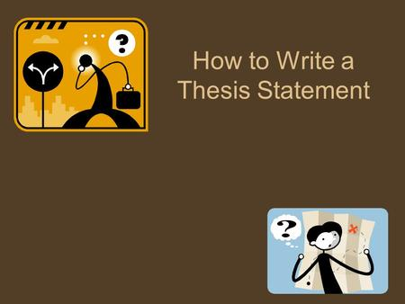 thesis statement excercises Help in overcoming writer's block and a short series of exercises to get you writing.
