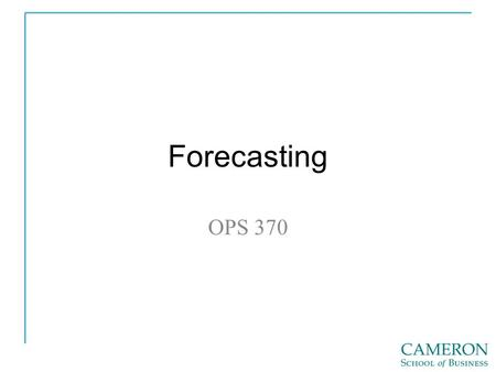 Forecasting OPS 370.