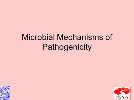 Microbial Mechanisms of Pathogenicity. Virulence is the degree of pathogenicity of an organism. Pathogenicity, Ability to cause disease.