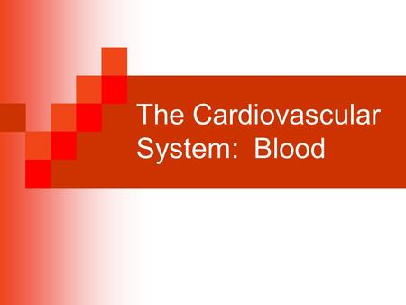 The Cardiovascular System: Blood. The Functions of Blood – General Overview Provides a system for rapid transport within the body  Nutrients  Hormones.