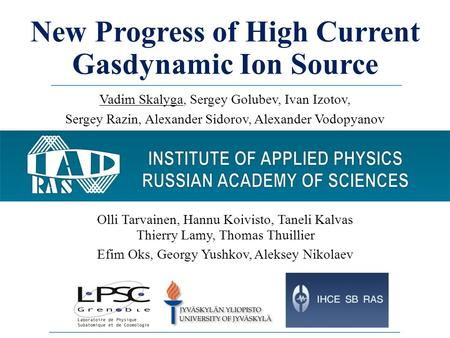 New Progress of High Current Gasdynamic Ion Source