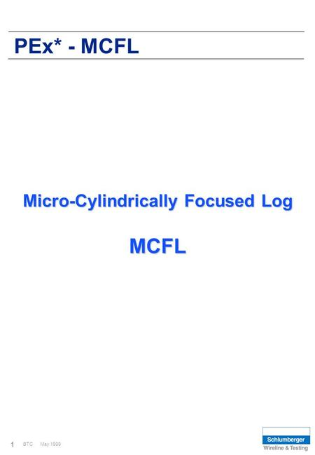 Micro-Cylindrically Focused Log MCFL