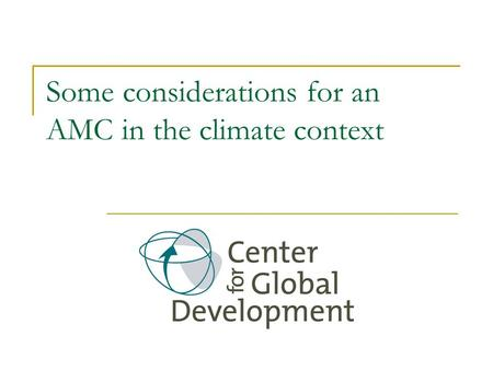Some considerations for an AMC in the climate context.