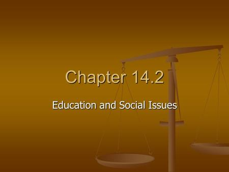 Chapter 14.2 Education and Social Issues. Public Education Local gov'ts began offering free public education in colonial times. Today, elementary and.