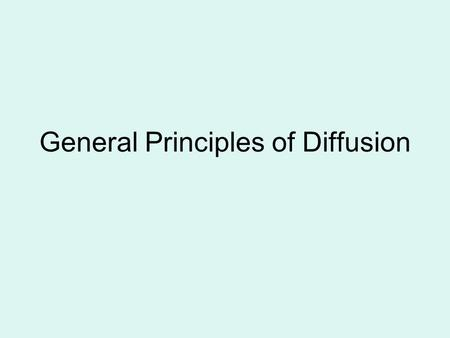General Principles of Diffusion. Diffusion – A Definition Diffusion is the process of spread in geographic space and growth through time of an innovation,