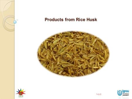 Products from Rice Husk Next. Introduction Rice husk is major by-product of paddy processing. The rice husk accounts for about one fifth of the paddy.