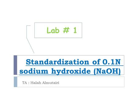 Standardization of 0.1N sodium hydroxide (NaOH)