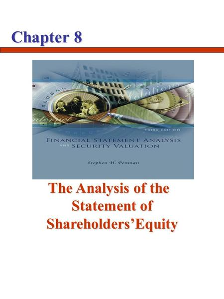 Chapter 8 The Analysis of the Statement of Shareholders'Equity.