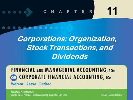 11-1 Corporations: Organization, Stock Transactions, and Dividends 11.