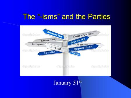 "The ""-isms"" and the Parties January 31 st.  ws/Satisfaction+with+Canadian+ democracy+hits+rock+bottom+su rvey+finds/7642812/story.html."