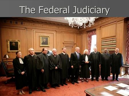 The Federal Judiciary. A Dual Judicial System In the U.S., we have a dual judicial system consisting of a national court system, but also separate court.