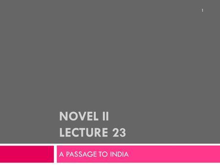 A Passage to India Summary