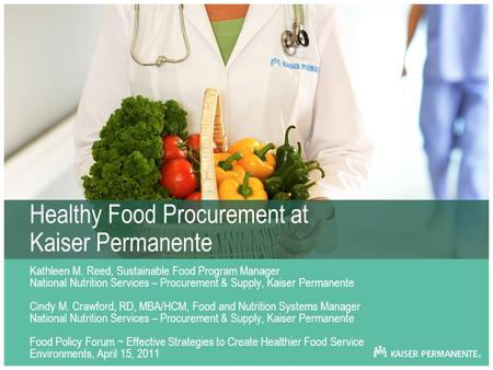 Healthy Food Procurement at Kaiser Permanente