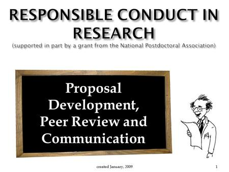Proposal Development, Peer Review and Communication created January, 20091.