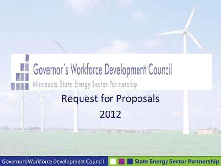 Request for Proposals 2012. Webinar Presenters Carol Dombek, MSESP Program Manager Teresa Kittridge, MSESP Project Manager, Executive Director – MNREM.