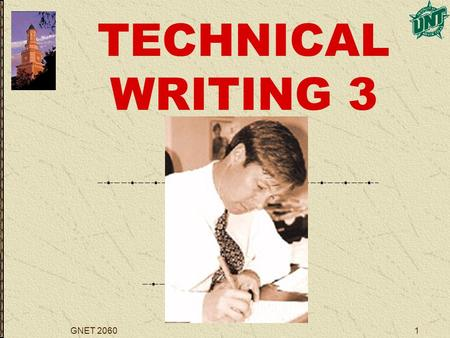 GNET 20601 TECHNICAL WRITING 3. GNET 20602 REPORTS.