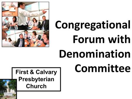 First & Calvary Presbyterian Church Congregational Forum with Denomination Committee.