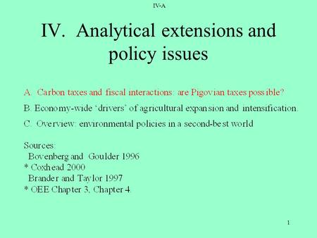 IV-A 1 IV. Analytical extensions and policy issues.