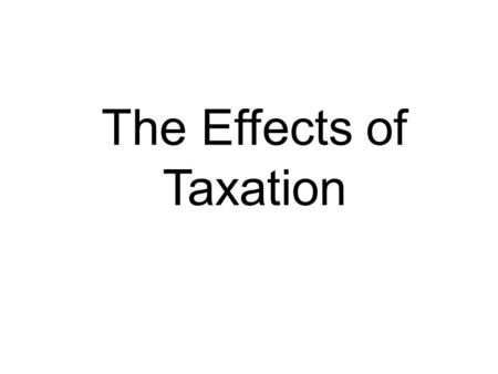 The Effects of Taxation When you earn interest – it is seen as income. Therefore it is subject to normal income tax regulations. If you are setting up.