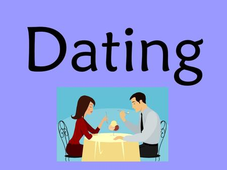 Dating. What is the purpose of Dating 1. Socialization: To develop appropriate social skills To practice getting along with others in different settings.