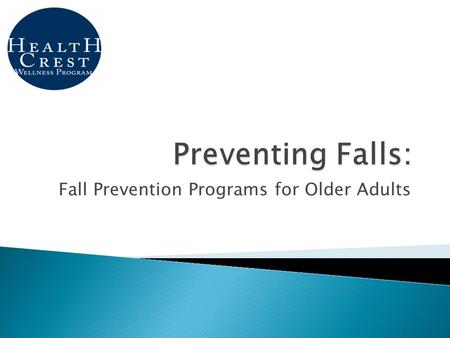 Fall Prevention Programs for Older Adults