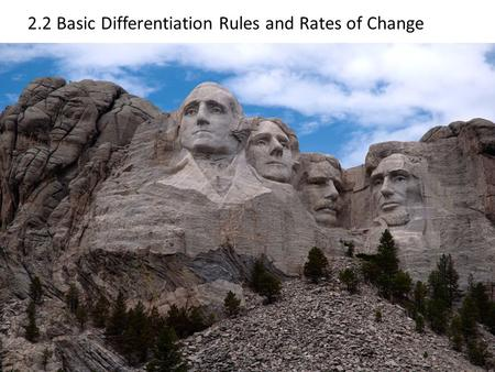 2.2 Basic Differentiation Rules and Rates of Change.