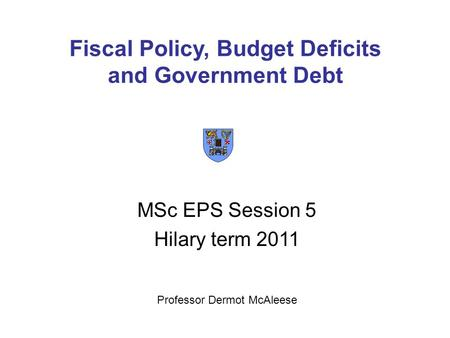 fiscal policy debt and budget deficits Three important budget concepts are deficits (or surpluses), debt, and interest for any given year, the federal budget deficit is the amount of money the federal government spends minus the amount of revenues it takes in.