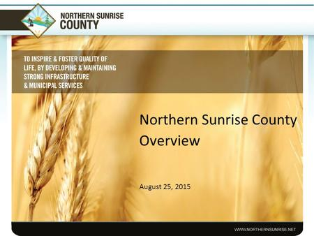 Northern Sunrise County Overview August 25, 2015.