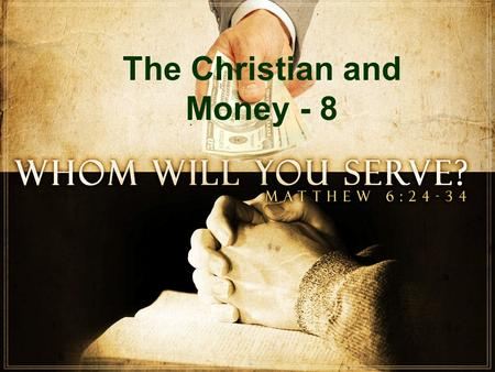 The Christian and Money - 8. The Christian and Debt!