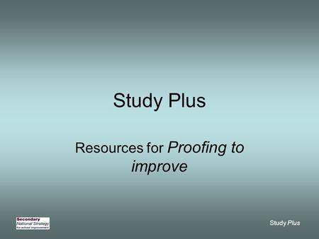 Study Plus Resources for Proofing to improve. Study Plus Resource 1.1a Newspaper article in need of improvement Shape up to the New Year How fit are you.