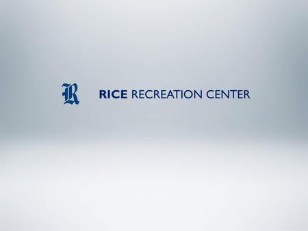 RICE RECREATION CENTER. TEN REASONS TO WORKOUT 1. Keep excess pounds at bay. Combined with a healthy diet, aerobic exercise helps you lose weight—and.