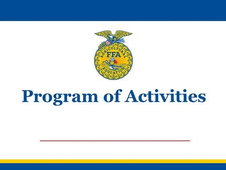 Program of Activities. The POA is… A document which defines the chapter's goals An outline of the steps needed to meet these goals A written guide that.