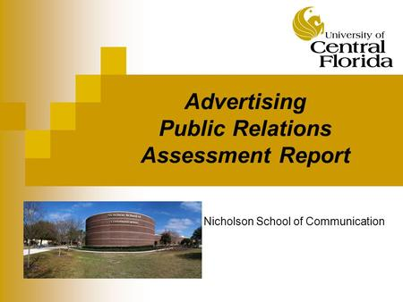 Advertising Public Relations Assessment Report Nicholson School of Communication.