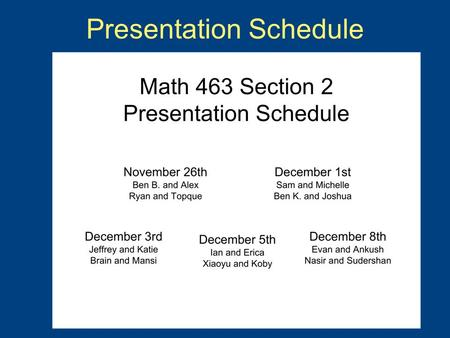 Presentation Schedule. Homework 8 Compare the tumor-immune model using Von Bertalanffy growth to the one presented in class using a qualitative analysis…