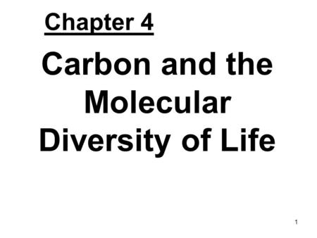 Carbon and the Molecular Diversity of Life