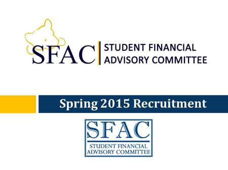 Spring 2015 Recruitment. Agenda  Introduction  Information and History  Internship Requirements  Committee Descriptions.