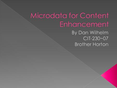 " ""Micro Data (like RDFa and Microformats) is a form of semantic mark-up designed to describe elements on a web page e.g. review, person, event etc. This."