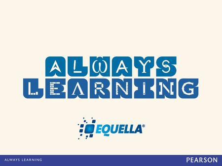 EQUELLA Product Strategy and Development