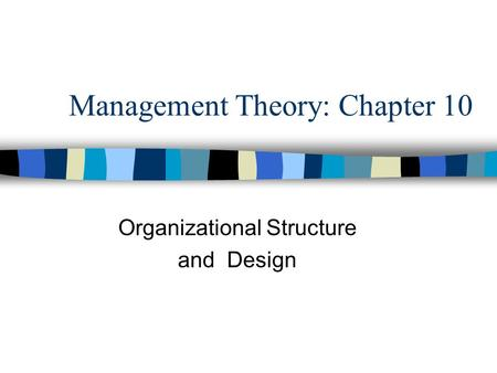 Management Theory: Chapter 10