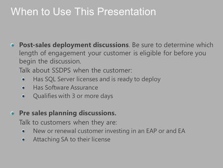 SSDPS Engagements Put Your IT Investment to Work Streamline Deployment Experience SQL Server 2008 R2.