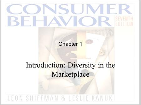 Chapter 1 Introduction: Diversity in the Marketplace.