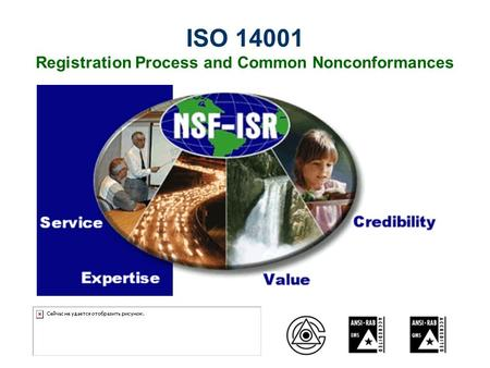 ISO 14001 Registration Process and Common Nonconformances.