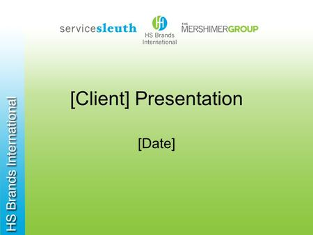 [Client] Presentation [Date]. Full Scale Loss Prevention Programs Royalty Assurance Business Standards Evaluations.