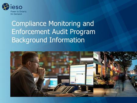 Compliance Monitoring and Enforcement Audit Program Background Information.