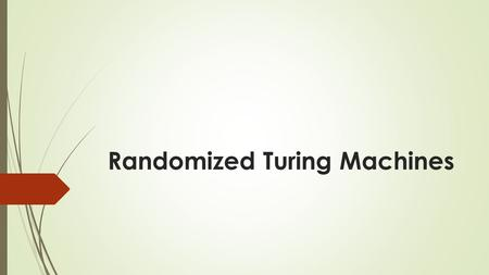 Randomized Turing Machines