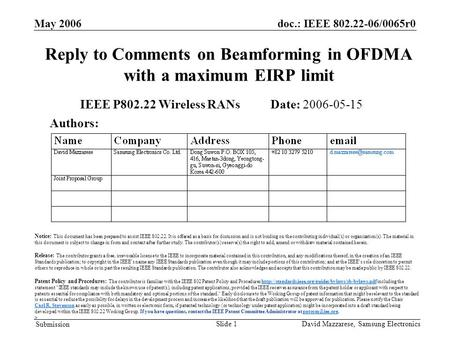 Doc.: IEEE 802.22-06/0065r0 Submission May 2006 David Mazzarese, Samsung ElectronicsSlide 1 Reply to Comments on Beamforming in OFDMA with a maximum EIRP.