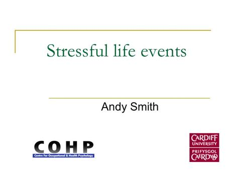 Stressful life events Andy Smith.