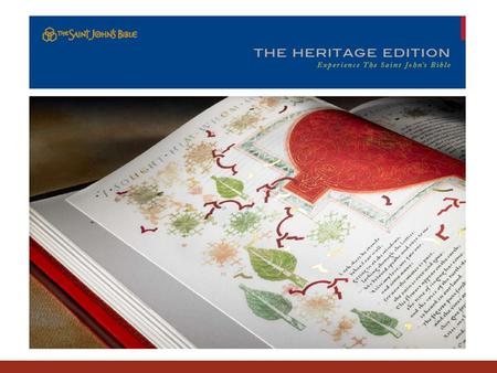 The mission of Heritage Program is to offer the world full size, fine art reproductions of The Saint John's Bible. Because these limited editions are.