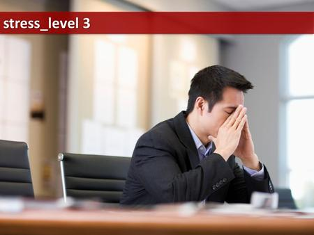 Stress_level 3. Have you been under stress lately? What stresses you out most? Do you think stress can ever be positive?