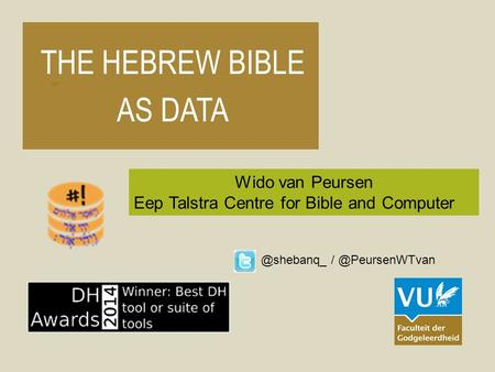 THE HEBREW BIBLE AS DATA
